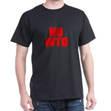 Say No to WTO Black T-Shirt