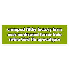 Swine Bird Flu Apocalypse Vegetarian BumperBumper Sticker