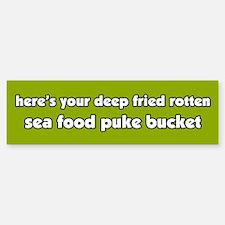 Sea Food Puke Bucket Bumper Bumper Bumper Sticker