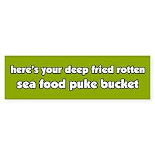 Sea Food Puke Bucket Bumper Bumper Sticker