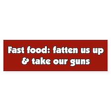 Fast Food Take Our Guns Bumper Bumper Sticker