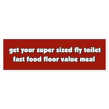 Super Sized Anti Fast Food Bumper Bumper Sticker