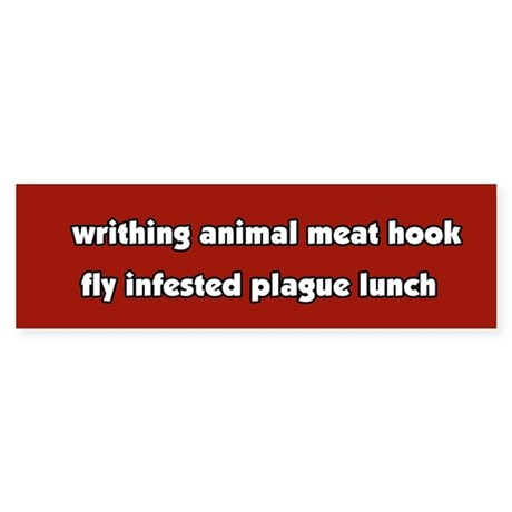 Animal Cruelty Vegetarian Bumper Sticker
