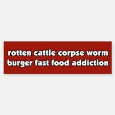 Worm Burger Fast Food Vegetarian Bumper Bumper Bumper Sticker
