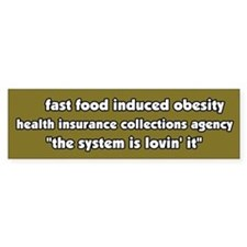 Fast Food Obesity Bumper Bumper Sticker