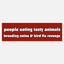 Swine Bird Flu Revenge Vegetarian Bumper Bumper Bumper Sticker