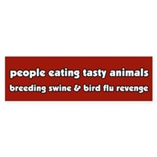 Swine Bird Flu Revenge Vegetarian Bumper Bumper Sticker