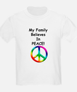 My Family Believes in Peace T-Shirt