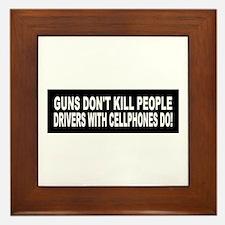 Guns Don't Kill People... Framed Tile