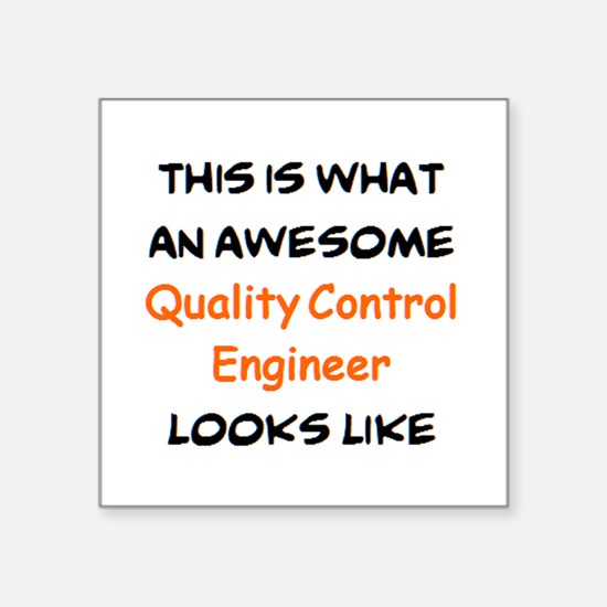 """awesome quality control eng Square Sticker 3"""" x 3"""""""