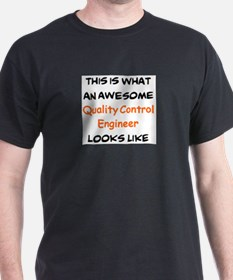 awesome quality control engineer T-Shirt