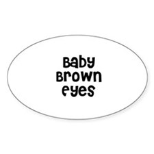 Baby Brown Eyes Oval Decal