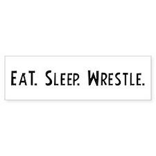 Eat, Sleep, Wrestle Bumper Bumper Sticker