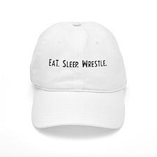 Eat, Sleep, Wrestle Baseball Cap