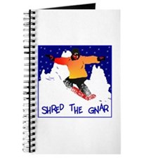 Shred the gnar snow boarding Journal