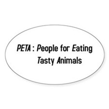 PETA: People for Eating Tasty Animals Decal