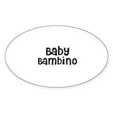 Baby Bambino Oval Decal