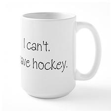 I can't. I have... Coffee Mug