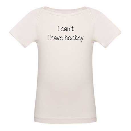 I can't. I have... Organic Baby T-Shirt