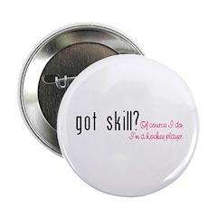 "Got Skill 2.25"" Button (100 pack)"