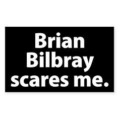 Brian Bilbray Scares Me Bumper Decal