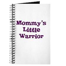 Mommy's Little Warrior Journal
