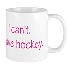 I Have Hockey (Pink) Mug