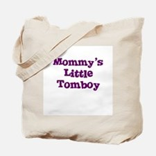 Mommy's Little Tomboy Tote Bag