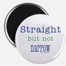 Straight but Not Narrow Magnet