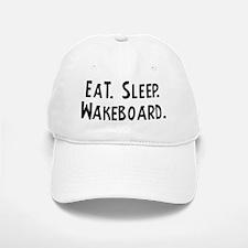 Eat, Sleep, Wakeboard Baseball Baseball Cap