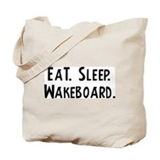 Eat, Sleep, Wakeboard Tote Bag