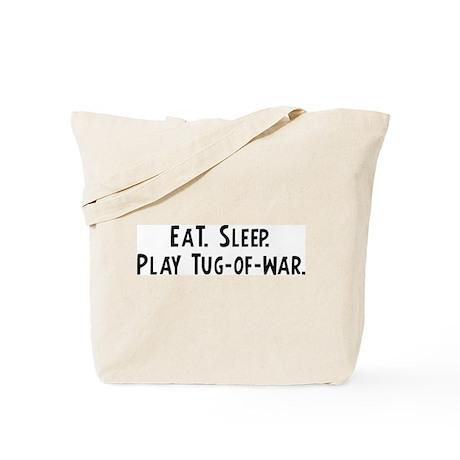 Eat, Sleep, Play Tug-of-war Tote Bag