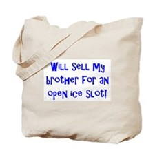 Will Sell My Brother Tote Bag