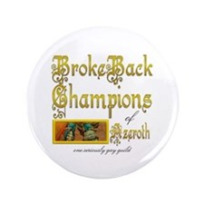 "BrokeBack Champions 3.5"" Button (100 pack)"