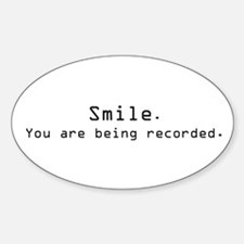 smile. you're being recorded Oval Sticker (10 pk)