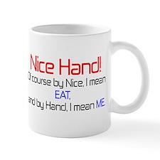 Nice Hand Mug