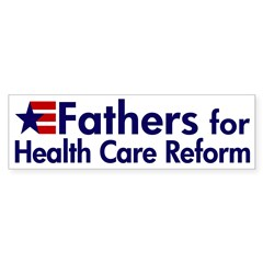 Fathers for Health Care Reform bumper sticker