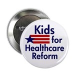 Kids for Health Care Reform Pinback Button