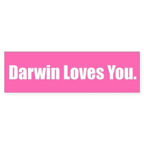 Darwin Loves You.