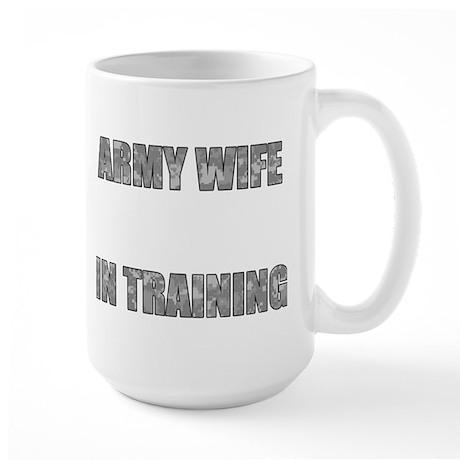 Army Wife In Training Large Mug