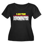 I Am The Denominator Women's Plus Size Scoop Neck