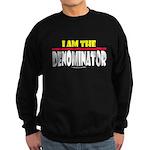 I Am The Denominator Sweatshirt (dark)