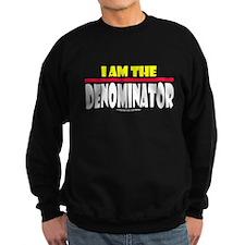 I Am The Denominator Sweatshirt