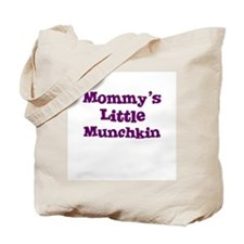 Mommy's Little Munchkin Tote Bag
