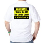 No coffee warning sign Golf Shirt