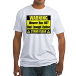 No coffee warning sign Fitted T-Shirt