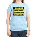 No coffee warning sign Women's Light T-Shirt