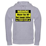 No coffee warning sign Hooded Sweatshirt