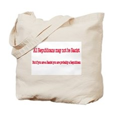 Republican Racist Tote Bag