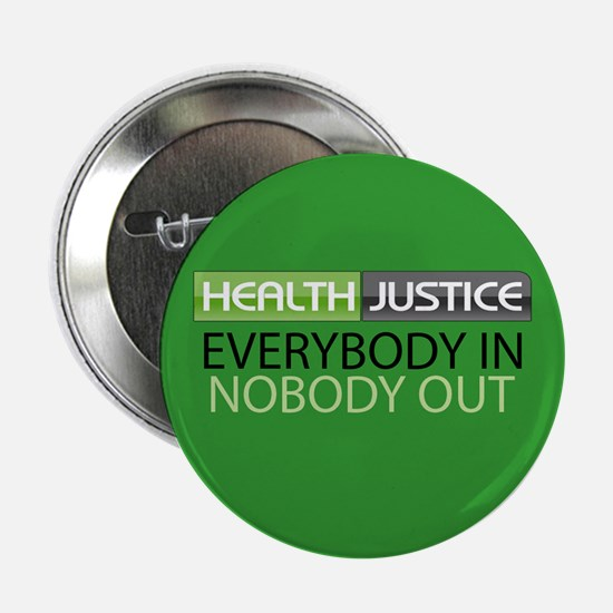 "Health Justice 2.25"" Button"